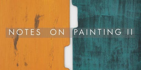 Private View: Notes on Painting II tickets