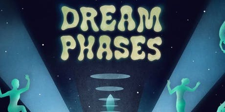 Dream Phases  tickets