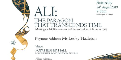 Ali: The Paragon That Transcends Time - With Lesley Hazleton
