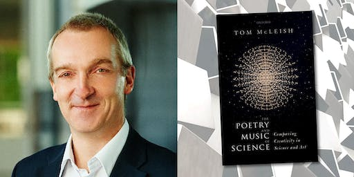 Professor Tom McLeish: The Poetry and Music of Science
