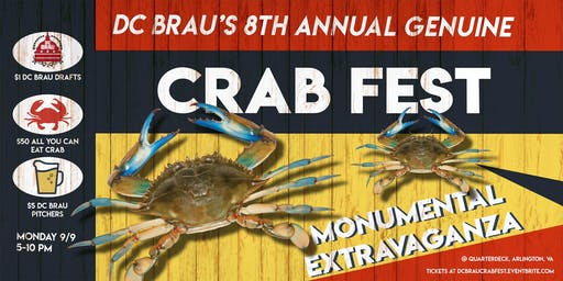 DC Brau's 8th Annual Genuine Crab Fest Monumental Extravaganza!!