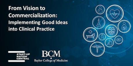 From Vision to Commercialization: Come meet the Baylor College of Medicine! tickets