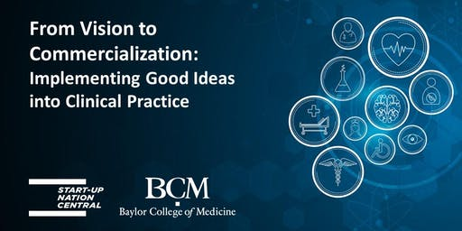 From Vision to Commercialization: Come meet the Baylor College of Medicine!