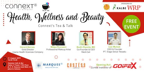 CONNEXT TEA AND TALK : HEALTH, WELLNESS & BEAUTY tickets