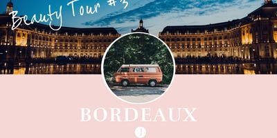 Bordeaux - Beauty Tour Jolimoi