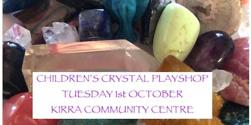 Children's Crystal Playshop