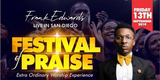 FESTIVAL OF PRAISE WITH FRANK EDWARDS