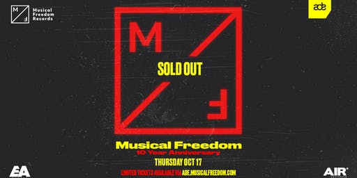 Tiësto presents Musical Freedom ADE - 10 Year Anniversary (SOLD OUT)