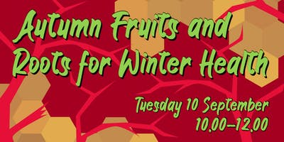 Autumn Fruits and Roots for Winter Health