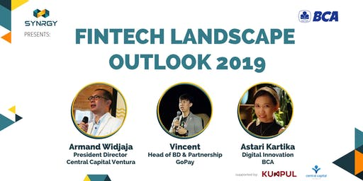 Fintech Landscape Outlook 2019 (Insight from Banking, Startup, and VC)
