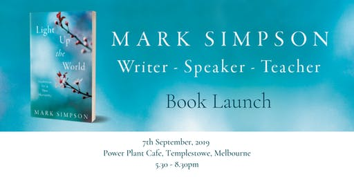 BOOK LAUNCH: Light Up the World - Inspiration for a New Humanity -MELBOURNE