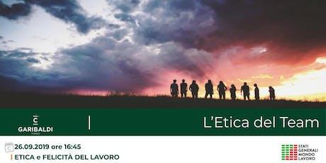 Etica e Felicità del Lavoro: L'Etica del Team biglietti