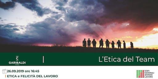 Etica e Felicità del Lavoro: L'Etica del Team