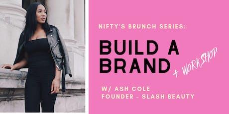 Brunch Series: Build a Brand + Workshop tickets