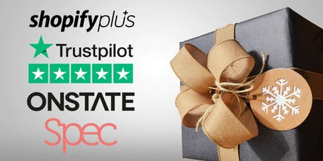 Ecom: Boosting Peak (Xmas) Sales -> Speakers: Shopify, Trustpilot & Spec tickets