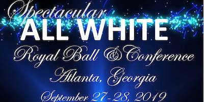 All White Royal Ball and Conference