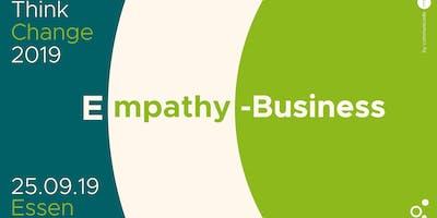"""ThinkChange 2019 """"Empathie ist das neue E in E-Business"""""""