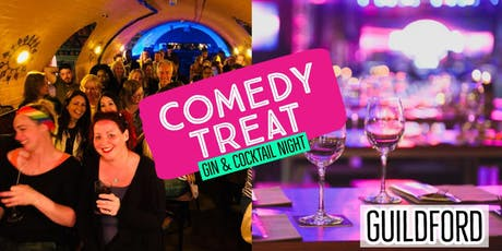 Comedy Treat - Gin and Cocktail Night (Guildford) tickets