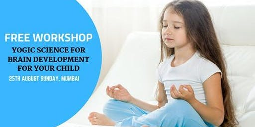 Yogic Science For Brain Development For Your Child