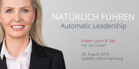 NATÜRLICH FÜHREN - AUTOMATIC LEADERSHIP Tickets