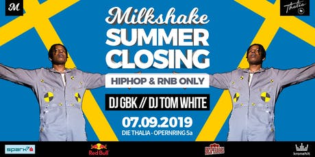 MILKSHAKE - SUMMER CLOSING 2019 // DIE THALIA Tickets
