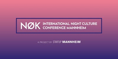 NØK - International Night Culture Conference Mannheim