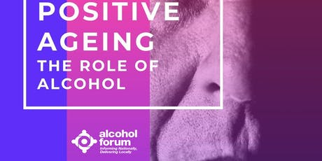 Positive Ageing: The Role of Alcohol  tickets