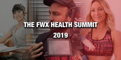 The FWX Health Summit 2019 tickets