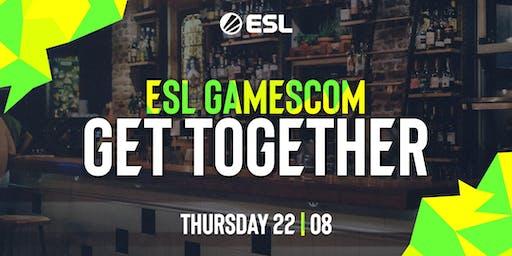 ESL GAMESCOM: GET TOGETHER