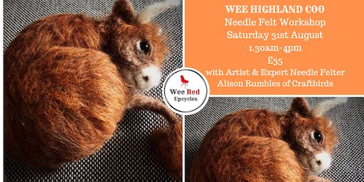 WEE HIGHLAND COO needle felt workshop with Alison Rumbles of Craftbirds