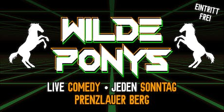 "Stand-up Comedy • in P-Berg • 18. August • ""WILDE PONYS"" Tickets"