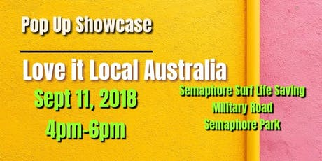 Digital Advertising Space -  Love it Local Australia - Pop Up Showcase tickets