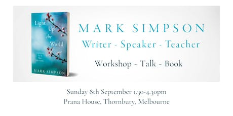 WORKSHOP: Light Up the World, Inspiration for a New Humanity - Mark Simpson tickets