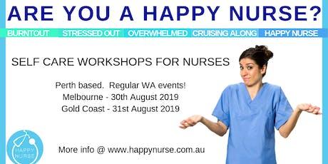 Happy Nurse - Self Care Workshop tickets