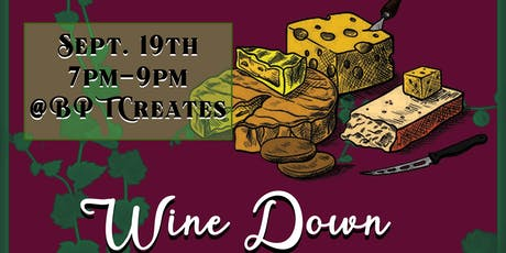 Wine Down BPT tickets