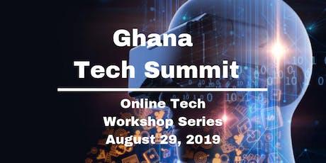 Ghana Tech Summit 2019 (Online Workshop) Future of Work  tickets