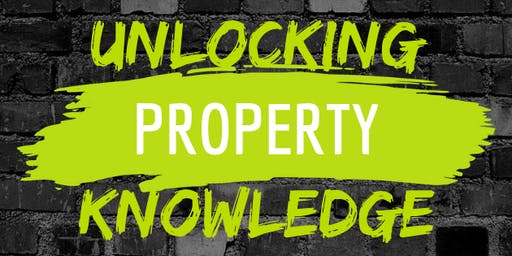 Unlocking Property Knowledge - SEPTEMBER