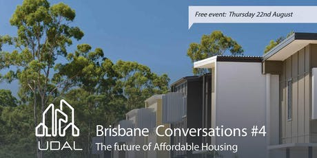 Brisbane Conversations #4: The future of affordable housing tickets