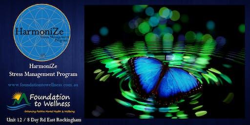 HarmoniZe Stress Management/Self-Care Program - Sat 31/8/19(4HR Workshop)