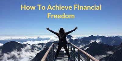 FREE Workshop in JB: How To Achieve Financial Freedom