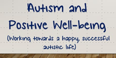 Parent/Carer Training Session - Autism and Positive Well being tickets