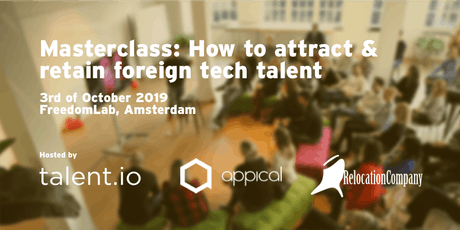 Masterclass: How to attract and retain foreign tech talent (hosted by Talent.io, the Relocation Company and Appical) tickets