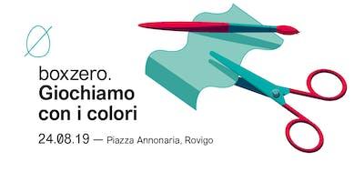 Giochiamo con i colori - Laboratorio creativo Box Zero