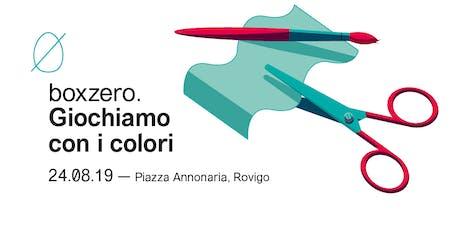 Giochiamo con i colori - Laboratorio creativo Box Zero biglietti