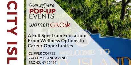 Women Grow CIty Island Pop-Up:  A Full Spectrum Education tickets