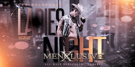 Ladies Night Melbourne - Menxclusive Cabaret 16 Nov tickets