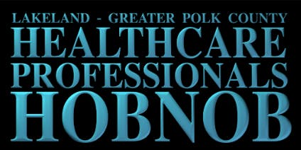 Greater Lakeland Healthcare Professional Hobnob