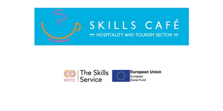 Skills Cafe Hospitality and Tourism Sector tickets