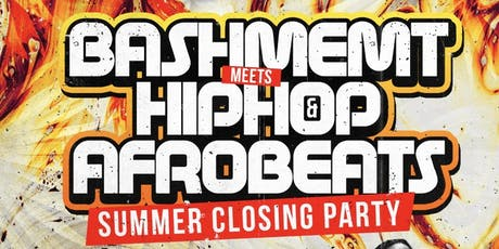 Bashment Meets Hip-Hop & Afrobeats Closing Party tickets