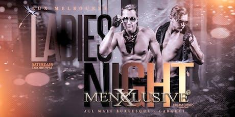 Ladies Night Melbourne - Menxclusive Cabaret 23 Nov tickets